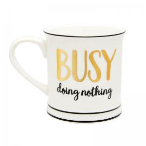 """Mugg """"Busy doing nothing"""""""